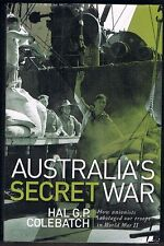 Australia's Secret War: how trade unions sabotaged Australian military forces in