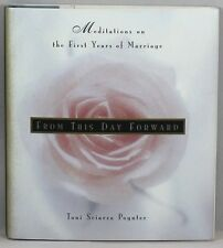 From This Day Forward : Meditations on the First Year of Marriage