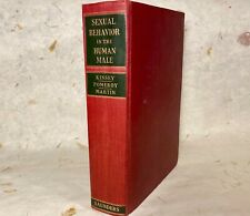 SEXUAL BEHAVIOR IN THE HUMAN MALE by Alfred A. Kinsey et al. (1948)  First Ed.