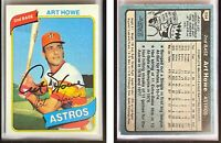 Art Howe Signed 1980 Topps #554 Card Houston Astros Auto Autograph