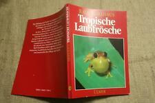 Fachbuch Tropische Frösche, Laubfrösche, Arten, Haltung, Reptilien, Terrarium