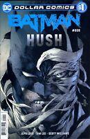 BATMAN #608 HUSH DC DOLLAR COMICS 2019