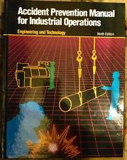 Accident Prevention Manual for Industrial Operations - Engineering & Tech 9th Ed