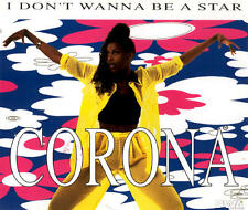CORONA  I Don't Wanna Be A Star 8x  CD Maxi Single  Italy 1995 DWA
