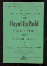 1960 & 1961 ROYAL ENFIELD 350 CLIPPER O.H.V. MOTORCYCLE PARTS MANUAL