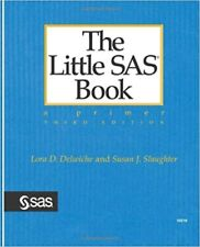 The Little SAS Book: A Primer 3rd Edition [Paperback] Delwiche and  Slaughter