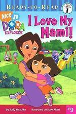 I Love My Mami! (Ready-To-Read Dora the Explorer - Level 1)