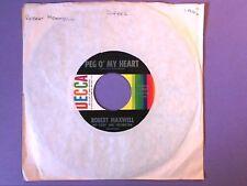"Robert Maxwell - Peg O' My Heart (7"" single) US release 25637"