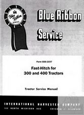 FARMALL 300 400 Serie Tractor Fast Hitch Service Manual
