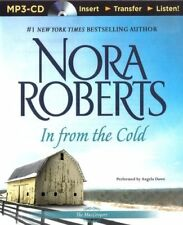 Nora ROBERTS / IN FROM the COLD      [ Audiobook ]