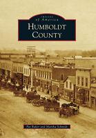 Humboldt County [Images of America] [IA] [Arcadia Publishing]