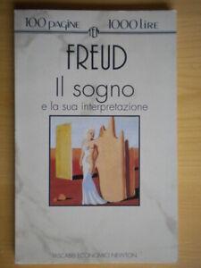 Il sogno e la sua interpretazioneFreud Sigmundpsicologia psicanalisi 203 nuovo