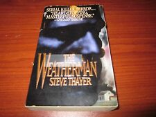 Pbk ;  The Weatherman ; Steve Thayer  1996