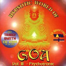 HYPNOTIC WORLD OF GOA 3 = Naiduna/Mekanik/Canda/Atman/Cool...= grooves DELUXE