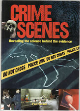 CRIME SCENES : REVEALING THE SCIENCE BEHIND THE EVIDENCE - PAUL ROLAND lo