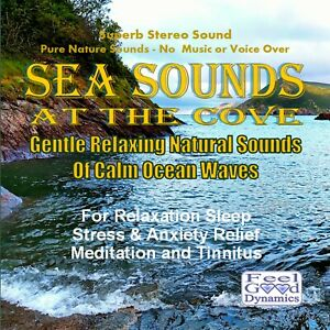 Sea Sounds At The Cove CD - Gentle Relaxing Sounds Of Calm Ocean Waves