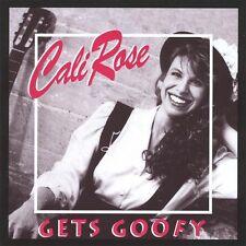 Cali Rose - Cali Rose Gets Goofy [New CD]