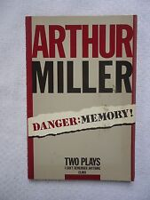 Danger, Memory! : Two Plays by Arthur Miller (1987, Paperback)
