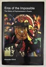 EROS OF THE IMPOSSIBLE: The History of Psychoanalysis in Russia, A. Etkind -1997