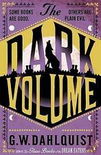 The Dark Volume, Dahlquist, G.W., Used; Acceptable Book
