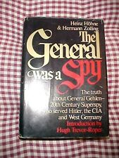 1971 Book, THE GENERAL WAS A SPY, THE TRUTH ABOUT GERMAN GEN. GEHLEN, WW2