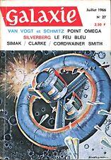 Opta Revue Galaxie N°27 - Van Vogt & Schmitz, Simak, Clarke... - Juillet 1966