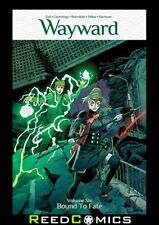 WAYWARD VOLUME 6 BOUND TO FATE GRAPHIC NOVEL New Paperback Collects 21-25