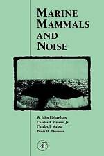 NEW Marine Mammals and Noise by W. John Richardson