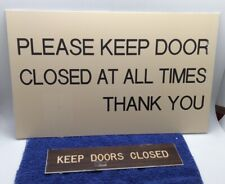 """New listing Old """"Please Keep Door Closed At All Times� Sign From Old Regional Texas Hospital"""