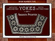 Augusta Pfeuffer #5 c.1915 Fancy Patterns for Vintage Crochet Yokes