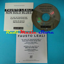 CD singolo FAUSTO LEALI Non Solo Blues RADIO PROMO PFM 254-2 no mc lp vhs (S20*)