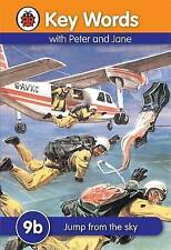 Key Words with Peter & Jane 9b: Jump from the Sky by W. Murray (Hardback, 2009)