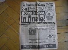 LA GAZZETTA DELLO SPORT 9/7/1982 ITALIA IN FINALE POLONIA 2-0 ROSSI MONDIALE