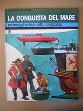 LA CONQUISTA DEL MARE Gian Paolo Cesarini Personaggi Navigazione AMZ 1980 [G754]