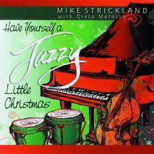 Mike Strickland - Have Yourself a Jazzy Little Christmas [New CD]