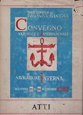 ATTI DEL CONVEGNO NAZIONALE E INTERNAZIONALE DI NAVIGAZIONE INTERNA - 1963