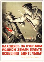 *NICE Color WW2 Soviet Russian Propaganda Poster Solider Be Careful For SPIES!!!