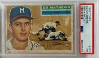 1956 Topps #107 Eddie Mathews PSA PR 1 Milwaukee Braves