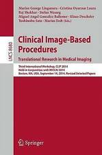 USED (LN) Clinical Image-Based Procedures. Translational Research in Medical Ima