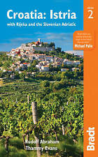 Croatia: Istria: with Rijeka and the Slovenian Adriatic (Bradt Travel Guides (Re