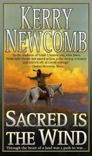 Sacred Is the Wind by Kerry Newcomb (2003, Paperback)