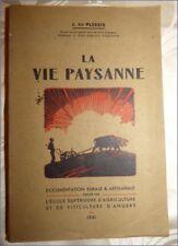 Ancien Livre - LA VIE PAYSANNE - J. Du Plessis - 1941