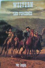 WESTERN COLLECTION LE MASQUE N° 163 LES FORCENES de RAY HOGAN