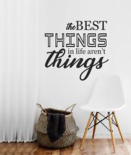 Las mejores cosas de la vida no son cosas Pared Adhesivo Cita Dormitorios Pared Calcomanía