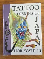 Horiyoshi III - Tattoo Designs Of Japan - Hardback Book, Rare, Out Of Print, NEW