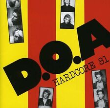 D.O.A. - Hardcore 81 [New CD]