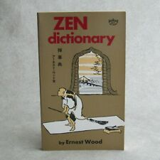 Zen Dictionary by Ernest Wood Paperback Buddhism Japanese Chinese 1985 Printing