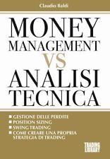 MONEY MANAGEMENT VS ANALISI TECNICA  - BALDI CLAUDIO - TRADING LIBRARY