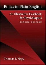 Ethics in Plain English: An Illustrative Casebook for Psychologists  2nd Edition