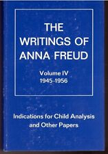 Writings of Anna Freud Volume 4 1945-1956 Indications For Child Analysis HC NEW